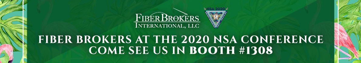 Fiber Brokers Attending 2020 NSA Annual Conference Banner